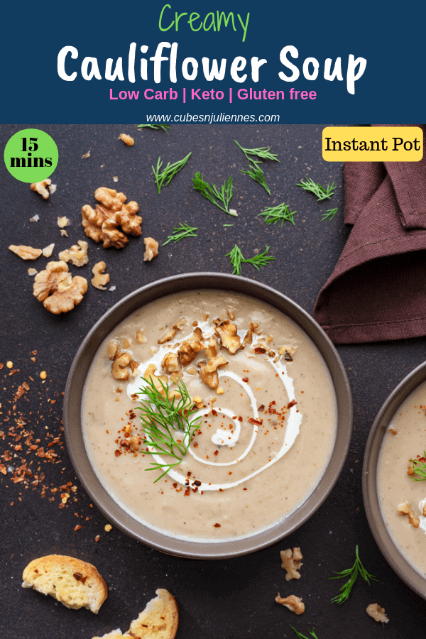 Look at that! A deliciously creamycauliflower soup, isn't that alluring? This keto friendly low carb instant pot cream of cauliflower soup recipe will surely meet all your expectations to comfort your cravings. Loaded with walnuts, and delicately flavoured with dill, the soup that you would love to have repeatedly.