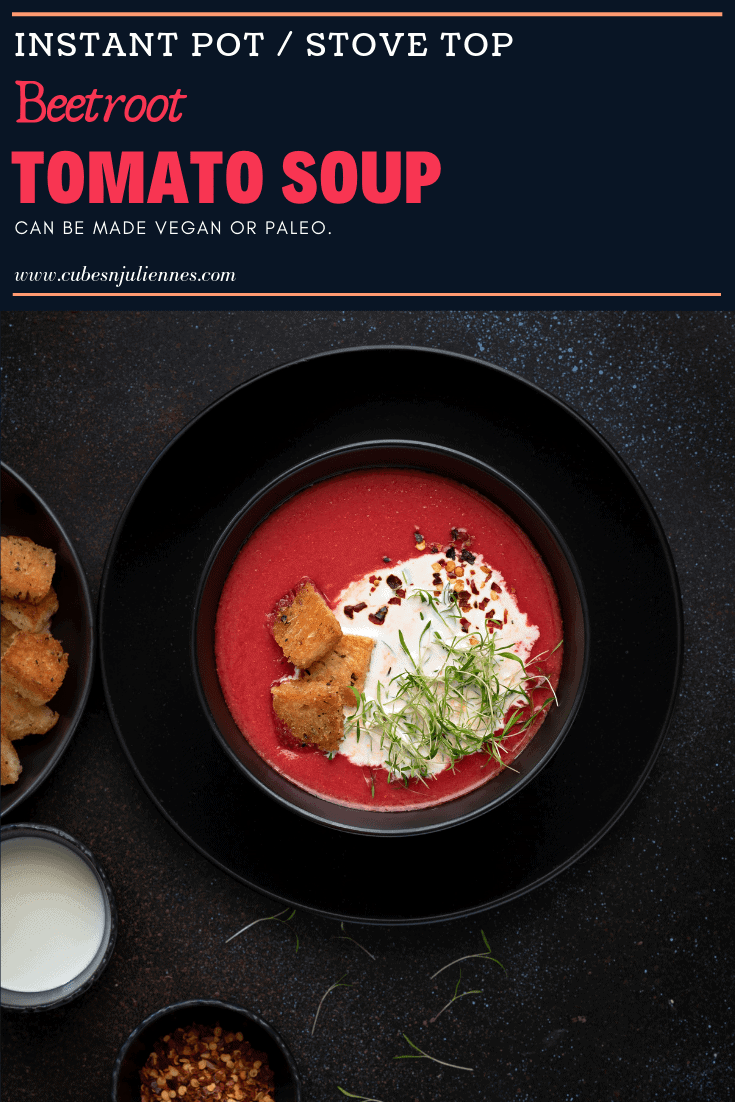 I am speechless how amazing this tasty this bowl of beetroot tomato soup actually is.Creamy hearty and thick spoonful of tangy, tongue twisting soups are always worthwhile. Seasoned with pepper, cream, served with crispy croutons. Its healthy, vegan, gluten free, easy, and paleo. Step by Step Instructions to make in Instant pot as well as in pot on stove top.