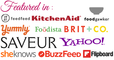 Featured in KitchenAid Yummly BuzzFeed Flipboard Yahoo Saveur Foodista FeedFeed she knows Flipboard FoodGawker
